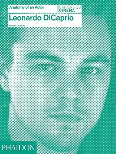 9780714868059: Leonardo DiCaprio: Anatomy of an Actor