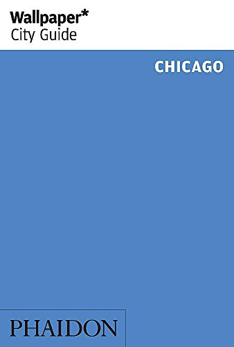 9780714868240: Wallpaper* City Guide Chicago 2015