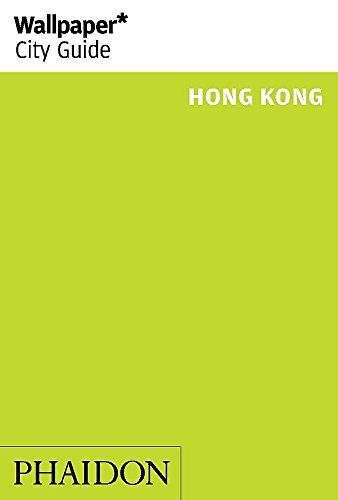 9780714868288: Wallpaper* City Guide Hong Kong 2015