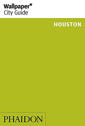 9780714868295: Wallpaper* City Guide Houston 2014 (Wallpaper City Guides)
