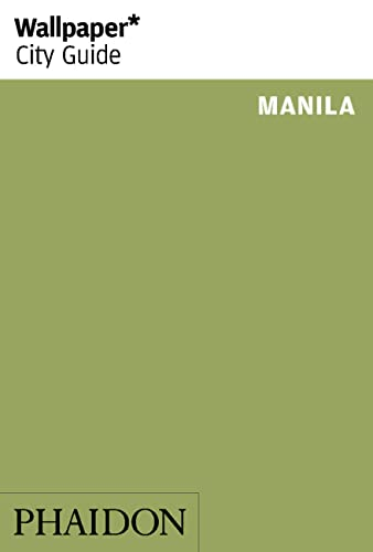 9780714868325: Manila (Wallpaper. City Guide)