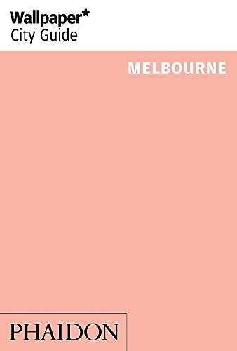 9780714868349: Wallpaper City Guide Melbourne 2014