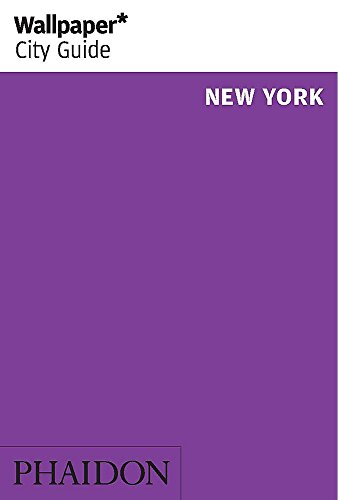 9780714868356: Wallpaper* City Guide New York 2014