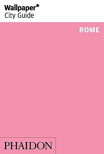 9780714868387: Rome (Wallpaper. City Guide)