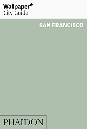 9780714868400: Wallpaper* City Guide San Francisco 2015