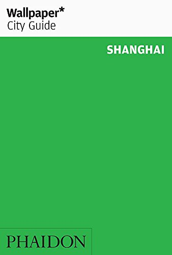 9780714868547: Wallpaper* City Guide Shanghai 2015