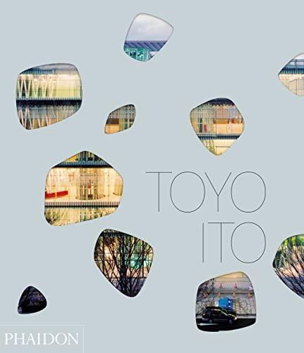 9780714868608: Toyo Ito. Ediz. inglese
