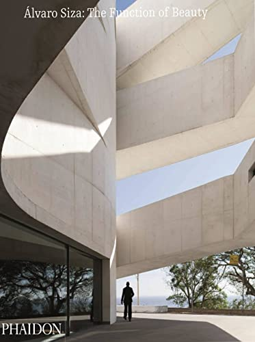 9780714868615: Alvaro Siza: the function of beauty