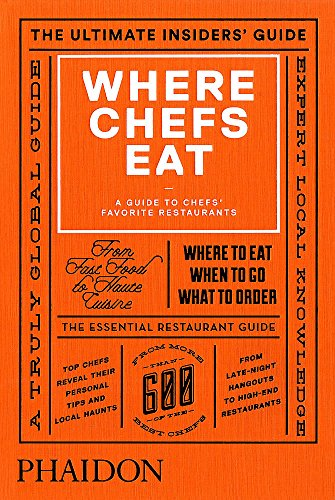 9780714868660: Where Chefs Eat. A Guide To Chef's Favorite Restaurants (Cucina)