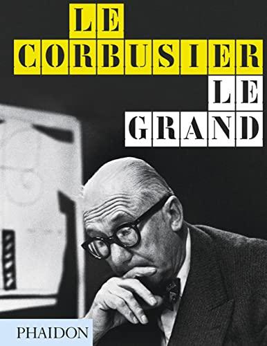 9780714868691: Le Corbusier Le Grand: New Format