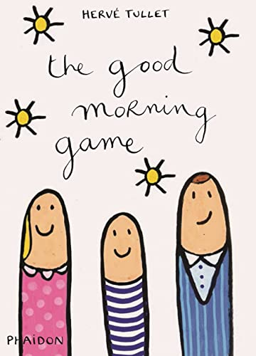 9780714868752: The Good Morning Game (Libri per bambini)