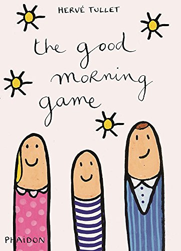 9780714868752: The good morning game