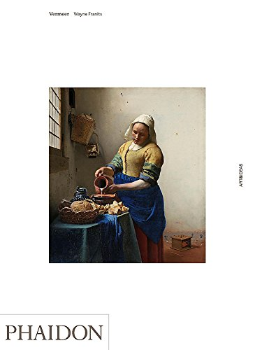 Vermeer (Art and Ideas): Franits, Wayne