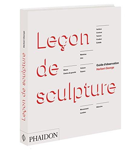 9780714869094: Le�on de sculpture : Guide d'observation