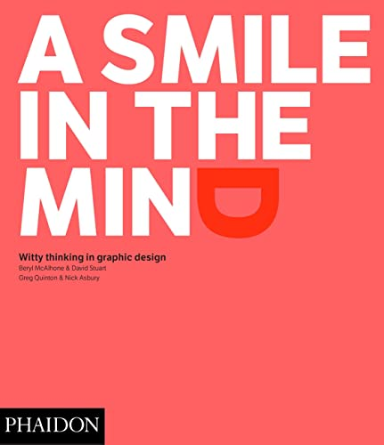 9780714869353: A Smile in the Mind - Revised and Expanded Edition: Witty Thinking in Graphic Design