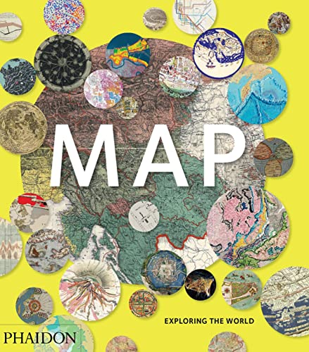 Map: Exploring the World (Hardcover): Phaidon Editors