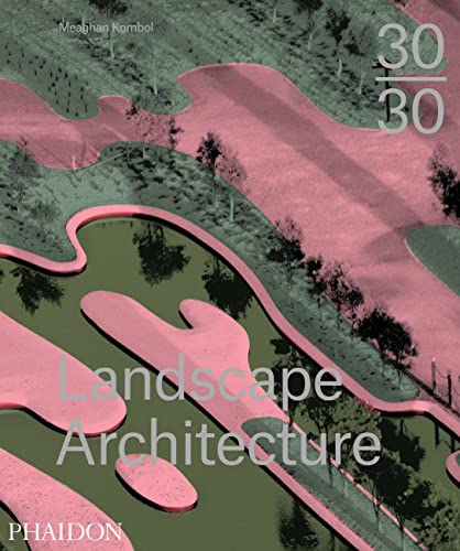 9780714869636: 30:30 Contemporary Landscape Architecture