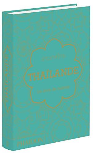 9780714869995: Tha�lande : le livre de recettes