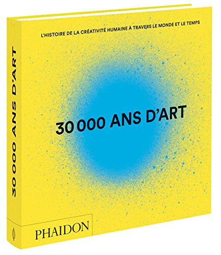 30000 ANS D'ART N.É.REVUE ET CORRIGÉE: COLLECTIF