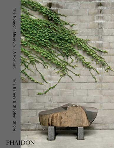 9780714870281: The Noguchi Museum - A Portrait, by Tina Barney and Stephen Shore