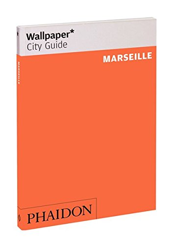 9780714870335: Marseille (Wallpaper. City Guide)