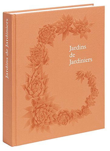 JARDINS DE JARDINIERS: PHAIDON