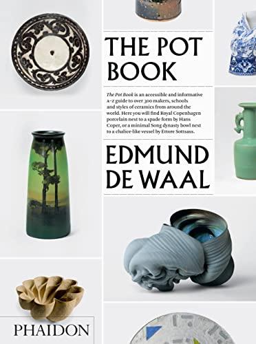 9780714870533: The Pot Book