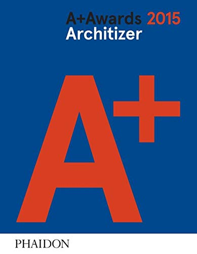 9780714870540: Architizer: A+ Awards 2015