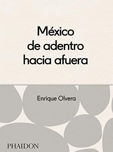 9780714870908: ESP MEXICO DESDE ADENTRO HACIA FUERA