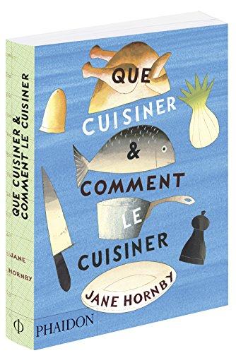 9780714870953: Que Cuisiner et Comment Br