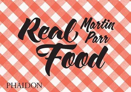 9780714871035: Real food (Fotografia)