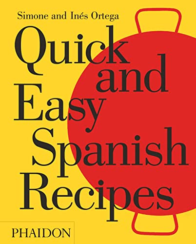 9780714871134: Quick And Easy Spanish Recipes (Cucina)