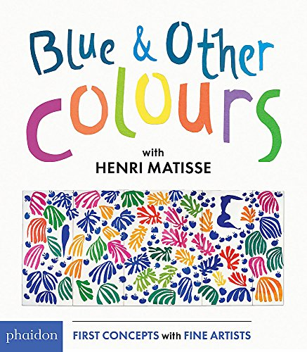 BLUE & OTHER COLORS -HENRI MATISS: MATISSE, HENRI