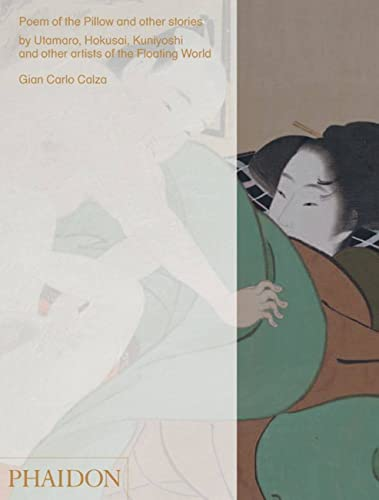 9780714871578: Poem of the pillow and other stories by Utamaro Hokusai, Kuniyoshi and other artists of the floating world. Ediz. a colori