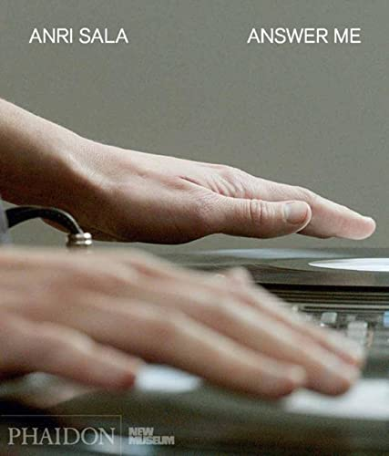 9780714871783: Anri Sala. Answer me. Ediz. illustrata (Arte)