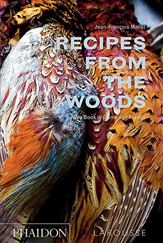 Recipes from the Woods: Jean Francois Mallet