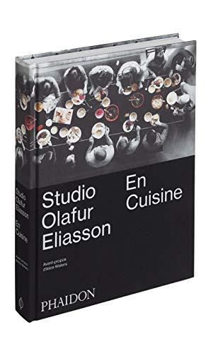 CUISINES DU STUDIO OLAFUR ELIASSON (LES): ELIASSON OLAFUR