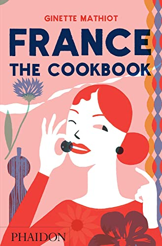 9780714872452: France. The Cookbook, Uk Edition (Cucina)