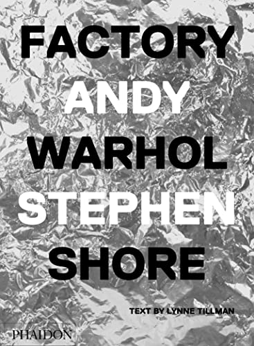 9780714872742: Factory: Andy Warhol [Lingua inglese]