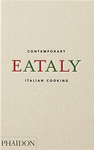 Eataly: Contemporary Italian Cooking (Hardcover): Eataly