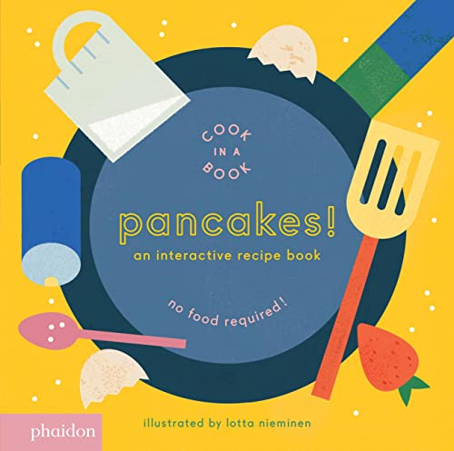 9780714872834: Pancakes!: An Interactive Recipe Book (Cook In A Book)