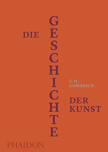 9780714873053: Die Geschichte der Kunst: Luxus-Ausgabe