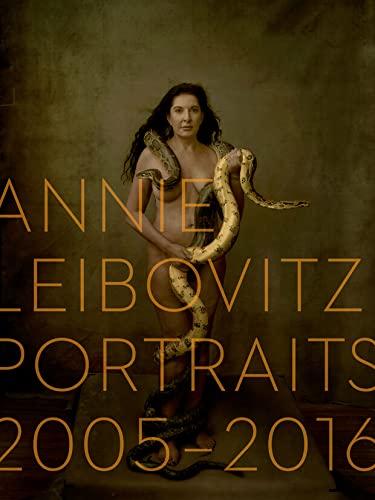 Annie Leibovitz - Portraits 2005-2016: Leibovitz, Annie