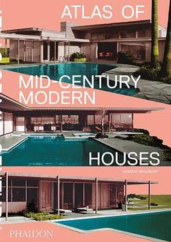 9780714876740: Atlas of mid-century modern houses (ARCHITECTURE)