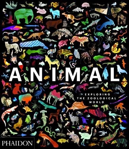 9780714876818: Animal: Exploring the Zoological World (DOCUMENTS)