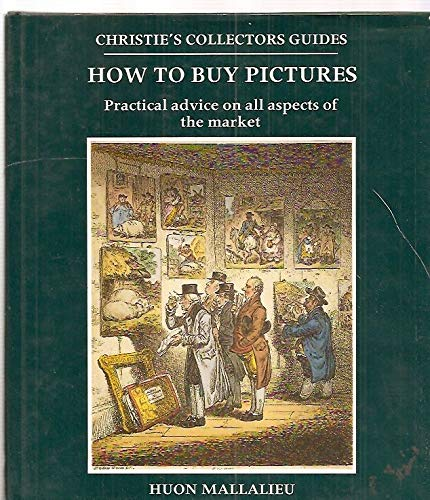 How to buy pictures: practical advice on: H.L. MALLALIEU