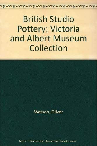 British Studio Pottery - the Victoria and: WATSON, Oliver