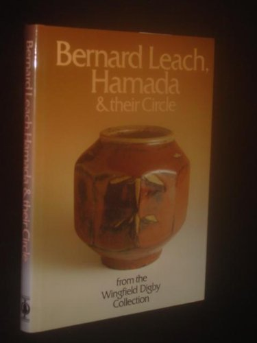 9780714880754: Bernard Leach, Hamada and Their Circle
