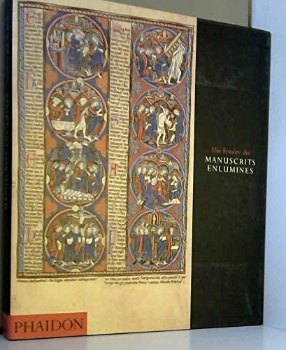 9780714890371: Une histoire des manuscrits enluminés