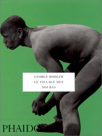 VILLAGE DES NOUBAS (LE): RODGER GEORGE